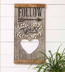 """Follow Your Heart"" Corrugated Metal Wall Hanging"